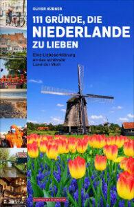 111 Gründe, die Niederlande zu lieben